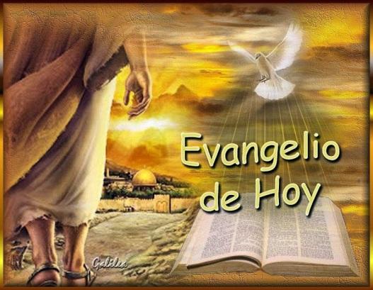 Evangelio de hoy 4