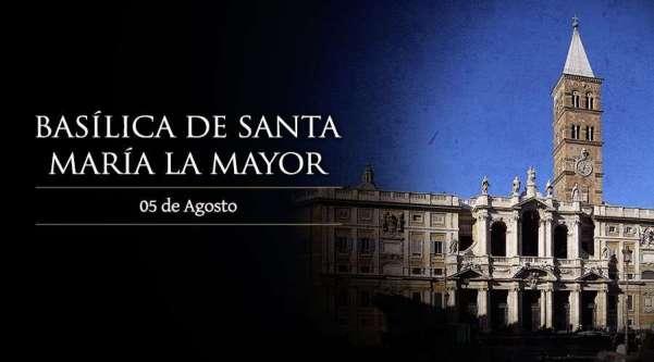 SantaMariaMayor_05Agosto