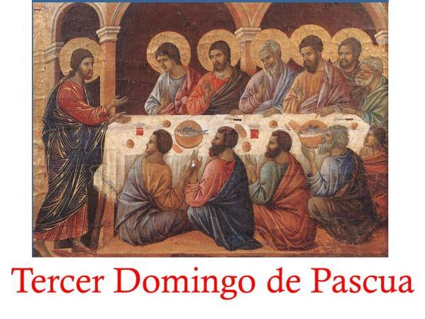 Tercer Domingo de Pascua